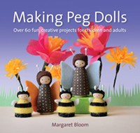 Making Peg Dolls - Paperback - Over 60 fun, creative projects for children and adults