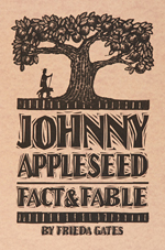 Johnny Appleseed - Fact & Fable