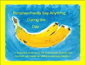 Bananas Hardly Say Anything During the Day - A beginning piano book for starry-eyed students...