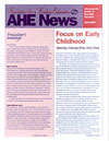 AHE News - April 2003 - Focus on Early Childhood