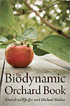 The Biodynamic Orchard Book - INTRODUCTORY PRICE