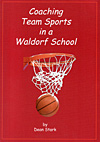 Coaching Team Sports in a Waldorf School - INTRODUCTORY PRICE