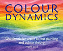 Colour Dynamics - Workbook for watercolour painting and colour therapy