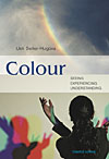 Colour - Seeing - Experiencing - Understanding - CLEARANCE