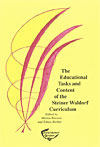 The Educational Tasks and Content of the Steiner Waldorf Curriculum - INTRODUCTORY PRICE