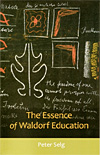 The Essence of Waldorf Education - INTRODUCTORY PRICE