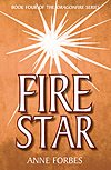 Firestar - Book 4 of the Dragonfire Series - INTRODUCTORY PRICE