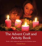 The Advent Craft and Activity Book - Stories, crafts, recipes and poems for the Christmas season