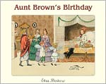 Aunt Brown's Birthday - INTRODUCTORY PRICE
