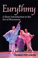 Eurythmy - A Short Introduction to the Art of Movement - INTRODUCTORY PRICE