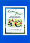 Sacred Flora - World Botany in the Light of Rudolf Steiner's Spiritual Science
