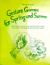 Gesture Games for Spring and Summer