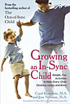 Growing an In-Sync Child - Simple, Fun Activities to Help Every Child Develop, Learn, and Grow - CLEARANCE
