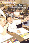 A Handbook for Waldorf Class Teachers - Waldorf Research Books No. 1 - INTRODUCTORY PRICE