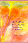 Healing Sounds - Fundamentals of Chirophonetics - CLEARANCE