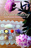 Homemaking and Personal Development - Meditative Practice for Homemakers
