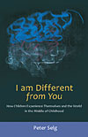 I Am Different from You - How Children Experience Themselves in the World in the Middle of Childhood