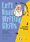 Left Hand Writing Skills - Book 3 - successful smudge-free writing - CLEARANCE