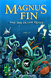Magnus Fin and the Ocean Quest - CLEARANCE