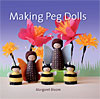 Making Peg Dolls - INTRODUCTORY PRICE