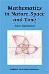 Mathematics in Nature, Space and Time