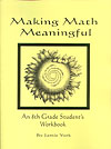 Making Math Meaningful: An 8th Grade Student's Workbook