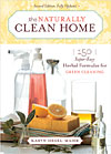 The Naturally Clean Home - 150 Super-Easy Herbal Formulas for Green Cleaning - CLEARANCE