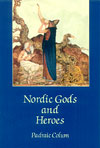 Nordic Gods and Heroes - CLEARANCE