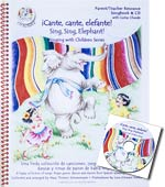 Cante, Cante, Elefante! - Songbook & CD - A happy collection of songs, finger games, dances and rhymes from Spanish speaking countries