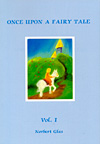 Once Upon a Fairy Tale - Volume 1 - CLEARANCE