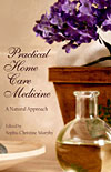 Practical Home Care Medicine - A Natural Approach