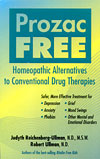 Prozac Free - Homeopathic Alternatives to Conventional Drug Therapies