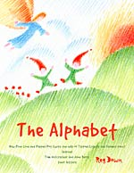 The Alphabet - How Pine Cone and Pepper Pot (with the Help of Tiptoes Lightly and Farmer John) Learned Tom Nutcracker and June Berry their Letters