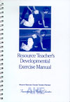 Resource Teacher's Developmental Exercise Manual