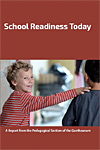 School Readiness Today - A Report from the Pedagogical Section of the Goetheanum - INTRODUCTORY PRICE
