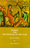 Stories for the Festivals of the Year - Told for Children