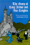 The Story of King Arthur and His Knights - INTRODUCTORY PRICE