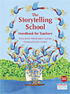 The Storytelling School - Handbook for Teachers - 2nd Edition - INTRODUCTORY PRICE