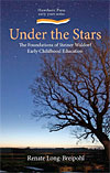 Under the Stars - The Foundations of Steiner Waldorf Early Childhood Education - CLEARANCE