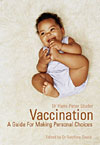 Vaccination - A Guide for Making Personal Choices