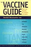 The Vaccine Guide (2002 Edition) - Risks and Benefits for Children and Adults