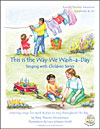 This is the Way We Wash-a-Day - Inspiring songs for work & play to sing throughout the day - CLEARANCE
