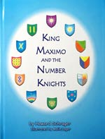 King Maximo and the Number Knights - New Hardcover Edition!