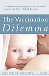 The Vaccination Dilemma